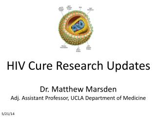 HIV Cure Research Updates