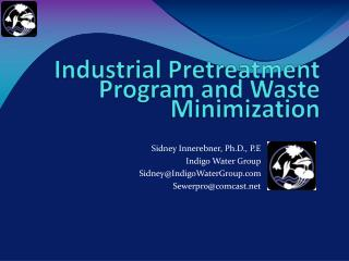 Industrial Pretreatment Program and Waste Minimization