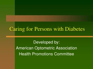 Caring for Persons with Diabetes