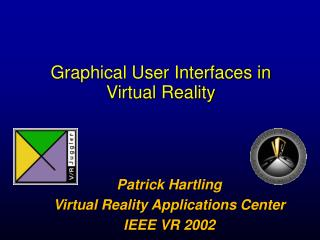 Graphical User Interfaces in Virtual Reality