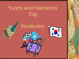 Yunmi and Halmoni's Trip Vocabulary