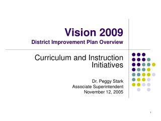 Vision 2009 District Improvement Plan Overview