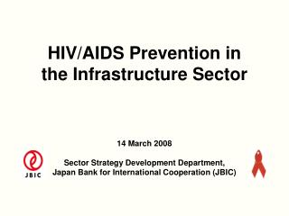 HIV/AIDS Prevention in the Infrastructure Sector