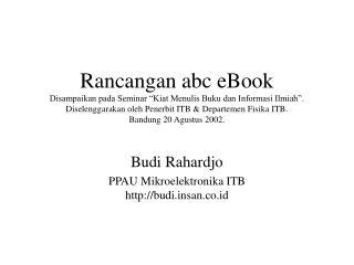 Budi Rahardjo PPAU Mikroelektronika ITB budisan.co.id