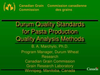 Durum Quality Standards  for Pasta Production Quality Analysis Methods