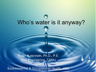 Who's water is it anyway?