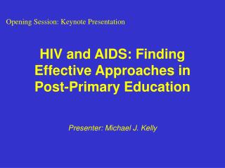 HIV and AIDS: Finding Effective Approaches in Post-Primary Education