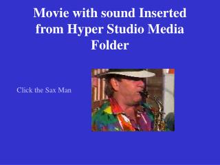 Movie with sound Inserted from Hyper Studio Media Folder