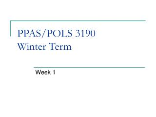 PPAS/POLS 3190 Winter Term