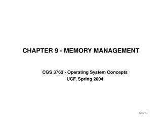 CHAPTER 9 - MEMORY MANAGEMENT