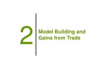 Model Building and Gains from Trade