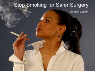 Stop Smoking for Safer Surgery