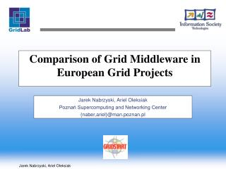 Comparison of Grid Middleware in European Grid Projects