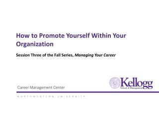 How to Promote Yourself Within Your Organization