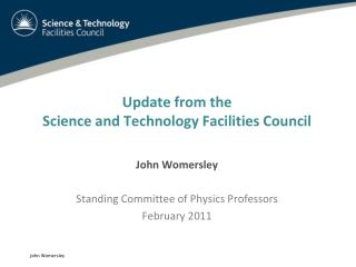 Update from the Science and Technology Facilities Council