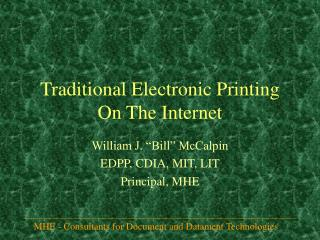 Traditional Electronic Printing On The Internet