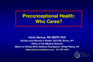 Preconceptional Health: Who Cares?