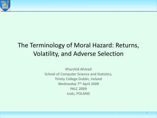 The Terminology of Moral Hazard: Returns, Volatility, and Adverse Selection