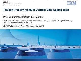 Privacy-Preserving Multi-Domain Data Aggregation