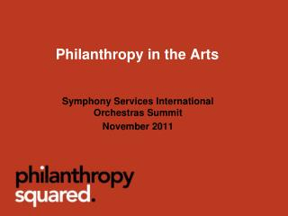 Philanthropy in the Arts