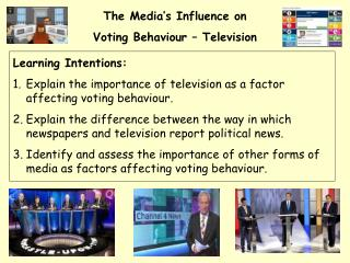 The Media's Influence on  Voting Behaviour – Television