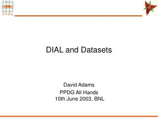 DIAL and Datasets