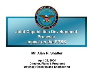 Joint Capabilities Development Process: Impact on the PPBS