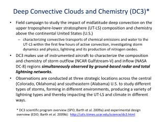 Deep Convective Clouds and Chemistry (DC3)*
