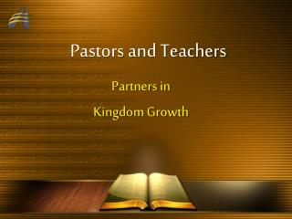 Pastors and Teachers