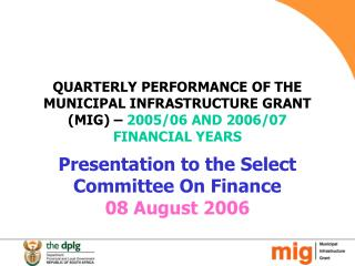 Presentation to the Select Committee On Finance   08 August 2006