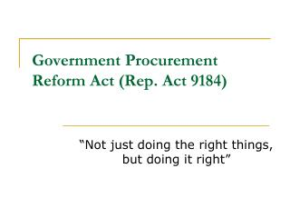 Government Procurement Reform Act (Rep. Act 9184)
