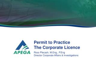 Permit to Practice  The Corporate  Licence