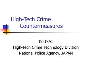 High-Tech Crime 	Countermeasures
