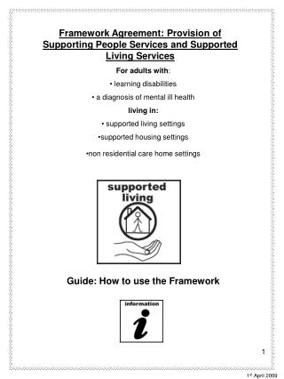 For adults with :  learning disabilities   a diagnosis of mental ill health  living in: