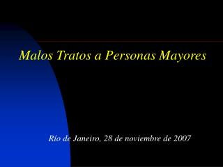 Malos Tratos a Personas Mayores