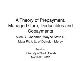 A Theory of Prepayment, Managed Care, Deductibles and Copayments