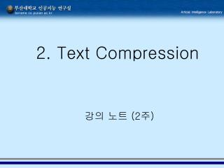 2. Text Compression