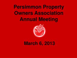 Persimmon Property Owners Association Annual Meeting
