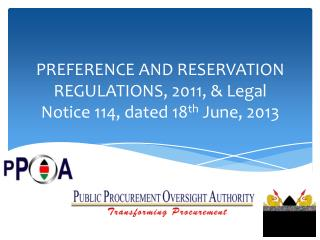 PREFERENCE AND RESERVATION REGULATIONS, 2011, & Legal Notice 114, dated 18 th  June, 2013