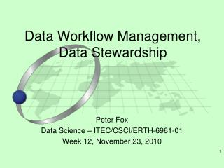 Data Workflow Management, Data Stewardship