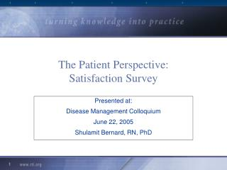 The Patient Perspective: Satisfaction Survey