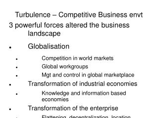 Turbulence – Competitive Business envt