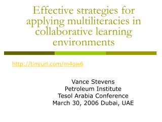 Effective strategies for applying multiliteracies in collaborative learning	 environments