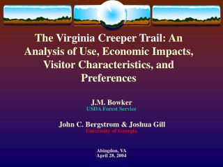 J.M. Bowker  USDA Forest Service John C. Bergstrom & Joshua Gill University of Georgia