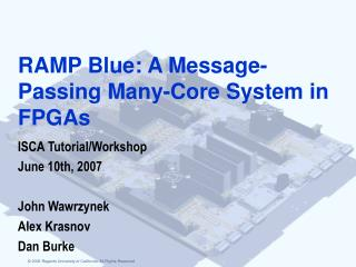 RAMP Blue: A Message-Passing Many-Core System in FPGAs