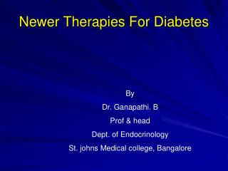 Newer Therapies For Diabetes