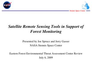 Satellite Remote Sensing Tools in Support of Forest Monitoring