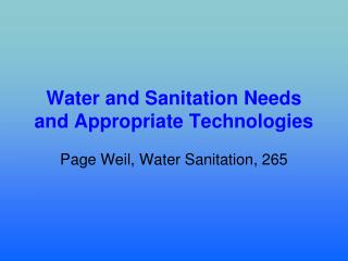 Water and Sanitation Needs and Appropriate Technologies
