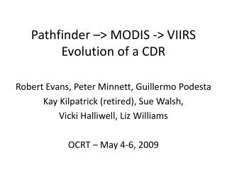 Pathfinder –> MODIS -> VIIRS Evolution of a CDR