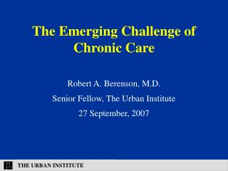 The Emerging Challenge of Chronic Care